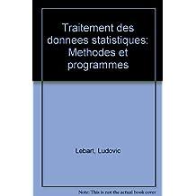 Traitement des données statistiques : Méthodes et programmes