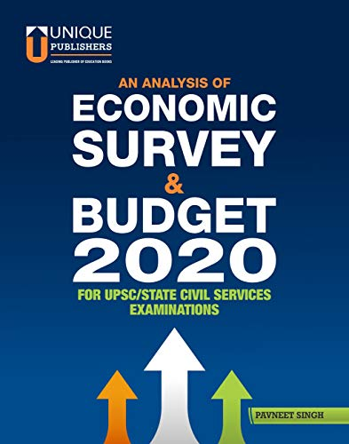 Analysis of Economic Survey & Budget 2020 for UPSC Prelims and Mains