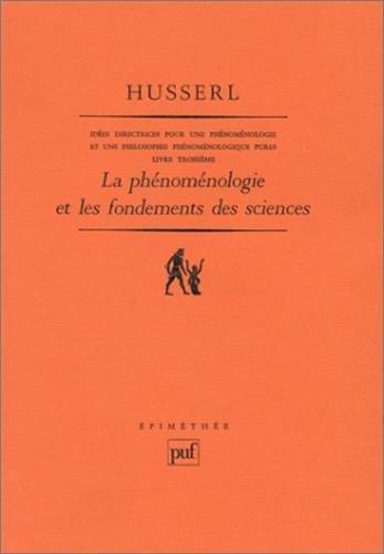 La phénoménologie et les fondements des sciences