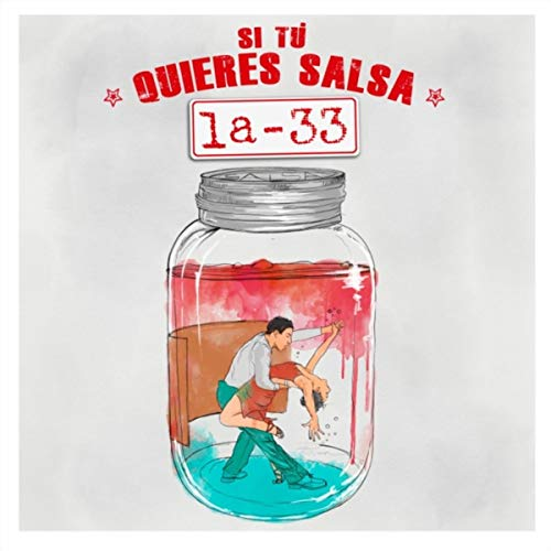 Si Tú Quieres Salsa - La 33