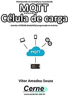 Descargar EPUB Gratis Monitorando via smartphone no protocolo MQTT a