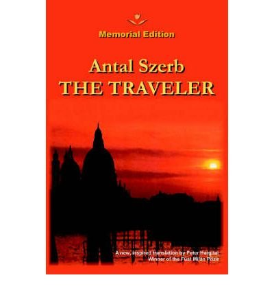 the-traveler-the-traveler-by-szerb-antal-author-may-07-2003-hardcover