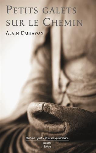 Petits galets sur le chemin par Alain Duhayon