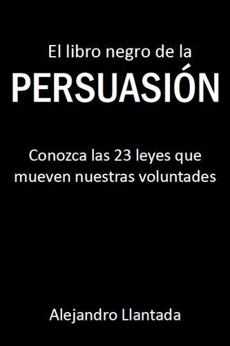 El libro negro de la persuasión (Caminos nº 1)