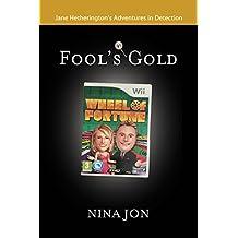 Fool's Gold (Jane Hetherington's Adventures in Detection Book 5)
