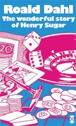 The Wonderful Story of Henry Sugar: And Six More (New Windmills KS3)