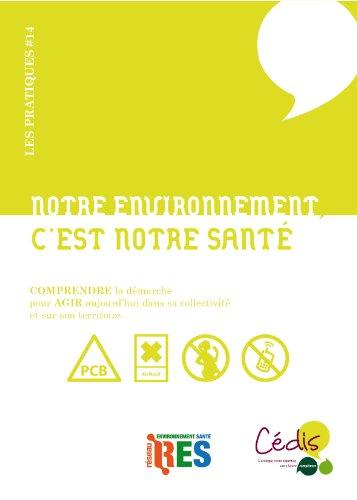 Notre environnement, c'est notre santé par Françoise Bousson, André Cicolella