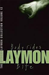 The Richard Laymon Collection: Body Rides AND Bite v. 12 by Richard Laymon (2007-11-05)