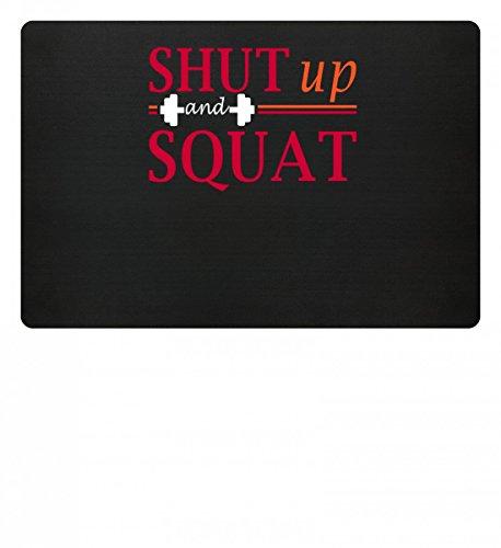 Generic Hochwertige Fußmatte - Shut Up And Squat Gym - Schlichtes Und Witziges Design