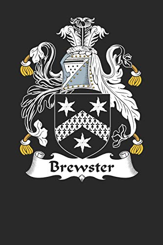 Brewster: Brewster Coat of Arms and Family Crest Notebook Journal (6 x 9 - 100 pages) -
