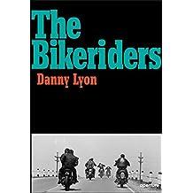 Danny lyon the bikeriders /anglais
