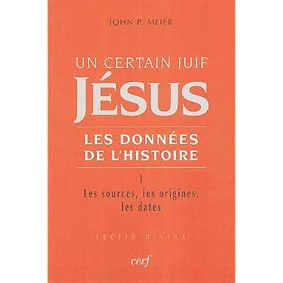 Un certain Juif : Jésus - tome 1 Les données de l'histoire