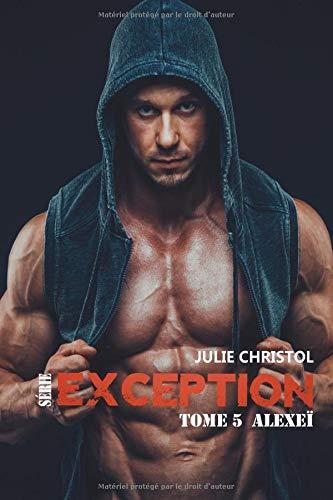 Série Exception: Alexeï