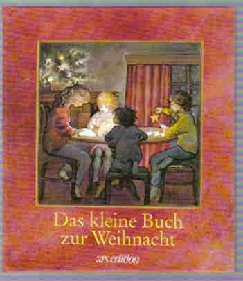 Das kleine Buch zur Weihnacht (Das kleine Buch zum Schenken)