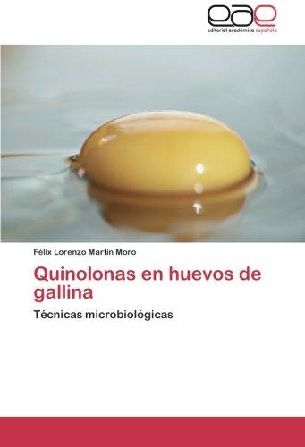 Quinolonas en huevos de gallina por Martín Moro Félix Lorenzo