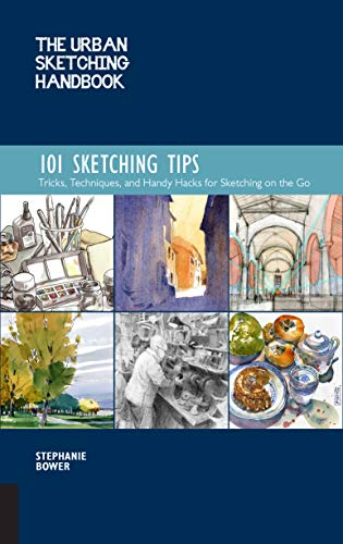 101 Tinte (The Urban Sketching Handbook: 101 Sketching Tips: Tricks, Techniques, and Handy Hacks for Sketching on the Go (Urban Sketching Handbooks))