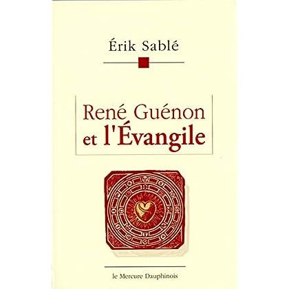 René Guénon et l'Evangile