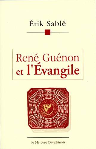 René Guénon et l'Evangile par Collectif