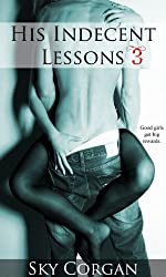 His Indecent Lessons 3 (Erotic Romance) (English Edition)