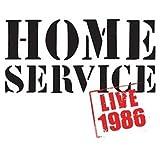 Songtexte von Home Service - Live 1986
