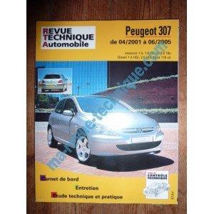 RLEA411.1 – REVUE TECHNIQUE PEUGEOT 307 de 04/2001 à 06/2005 Essence 1.4,1.6 16V et 2.0 16V Diesel 1.4 HDi, 2.0 HDi 90cv et 110cv