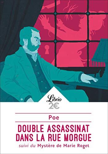 Double assassinat dans la rue Morgue suivi de Le mystère de Marie Roget par Edgar Allan Poe