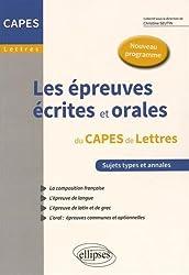 Les Épreuves Écrites et Orales au CAPES de Lettres Nouveau Programme