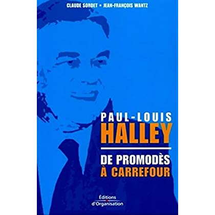 Paul-Louis Halley : De Promodès à Carrefour