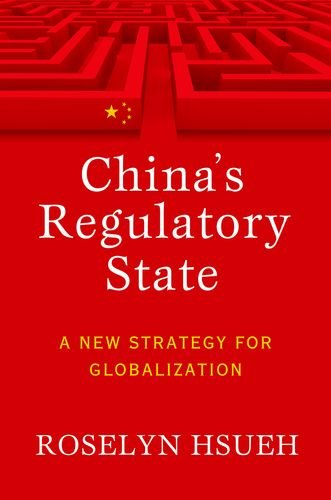 China's Regulatory State: Oil and the State in Saudi Arabia (Cornell Studies in Political Economy)