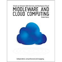Middleware and Cloud Computing: Oracle on Amazon Web Services (AWS), Rackspace Cloud and RightScale