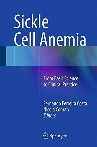 Sickle Cell Anemia: From Basic Science to Clinical Practice Conran White