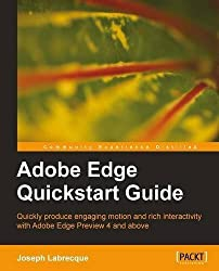 Adobe Edge Quickstart Guide by Labrecque, Joseph (2012) Paperback