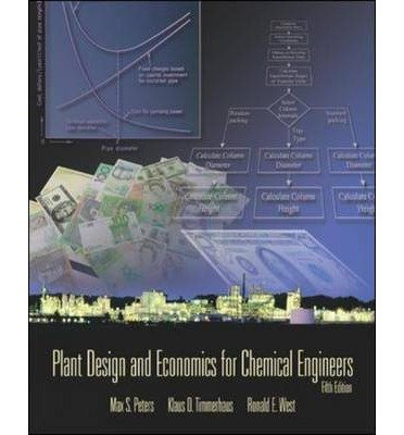 [(Plant Design and Economics for Chemical Engineers)] [ By (author) Max S. Peters, By (author) Klaus D. Timmerhaus, By (author) Ronald E. West ] [January, 2003]