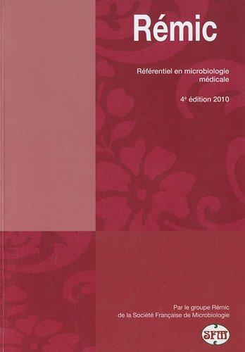 Rémic 2010 : Référentiel en microbiologie médicale