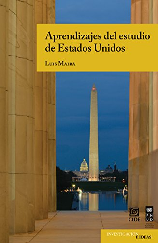 Aprendizajes del estudio de Estados Unidos (Investigación e Ideas nº 4)