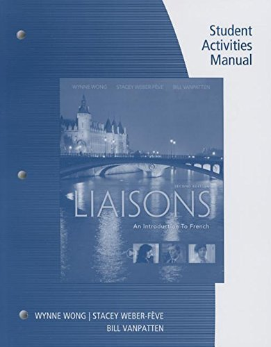 Student Activities Manual and iLrnTM Heinle Learning Center, 4 terms (24 months) Printed Access Card for Wong/Weber-Feve/Ousselin/VanPatten's Liaisons: An Introduction to French by Wynne Wong (2016-01-01)