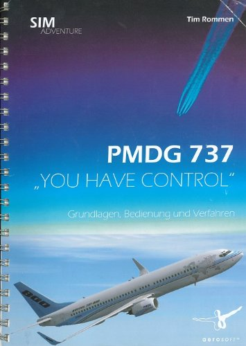 pmdg-737-you-have-control-basics-handlings-and-procedures-boeing-737-flight-instruction-for-microsof
