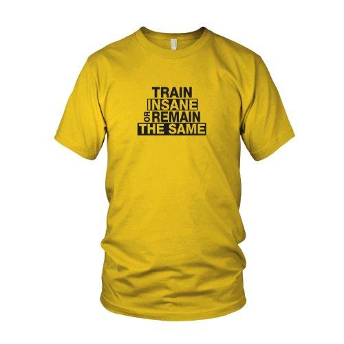 Train Insane or Remain the Same - Herren T-Shirt Gelb