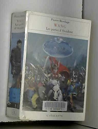 Wang, tome1 : Les Portes d'Occident par Pierre Bordage