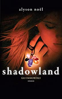 Shadowland (Leggereditore) di [Noël, Alyson]
