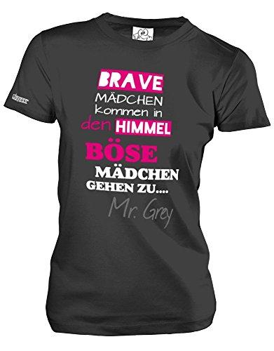 BRAVE MÄDCHEN KOMMEN IN DEN HIMMEL - BÖSE MÄDCHEN GEHEN ZU.... MR. GREY - Schwarz - WOMEN T-SHIRT by Jayess Gr. XL
