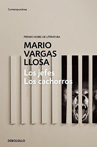 Los Jefes - Los Cachorros (CONTEMPORANEA) por Mario Vargas Llosa