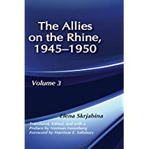 Allies on the Rhine, 1945-1950: 3 (The Soviet Union at War, Vol 3)