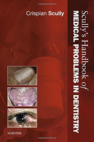 scullys-handbook-of-medical-problems-in-dentistry-1e-verhandelingen-der-koninklijke-nederlandse-akad