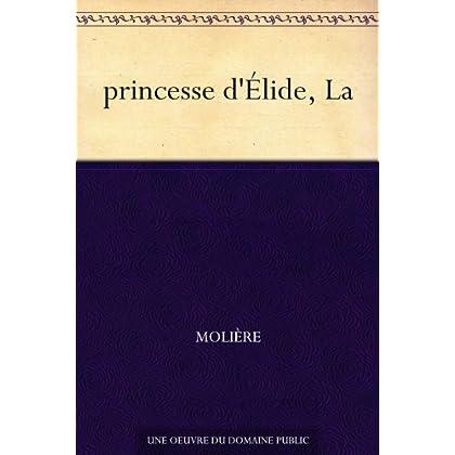 princesse d'Élide, La