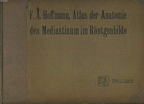 F.A.Hoffmann, Atlas der anatomie des Mediastinum im Röntgenbilde