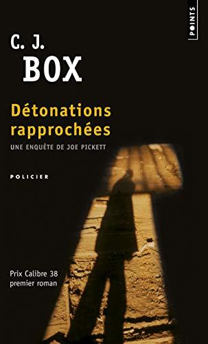 Détonations rapprochées par C. j. Box