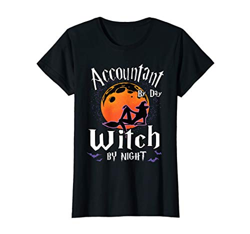 Damen Accountant By Day Witch By Night Halloween Auditor/ Cashier T-Shirt (Halloween Horror Nights 2019 Ideen)