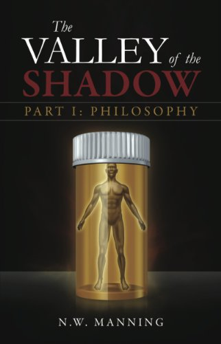The Valley of the Shadow Part I:  Philosophy (English Edition)