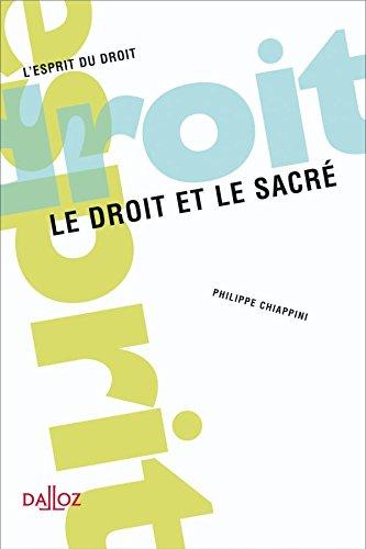 Le droit et le sacré - 1ère éd. par Philippe Chiappini